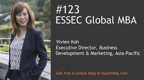Uk Mba Acceptance Rates by Essec Global Mba Admissions With Vivien Koh