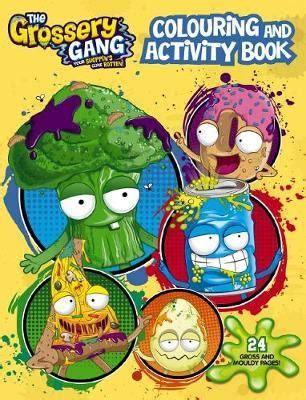 Grossery Gang Colouring Amp Activity Book The Grossery