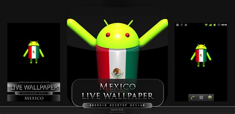 themes live android mexico live wallpaper live theme live android live