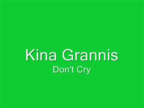 kina grannis lyrics kina grannis don t cry lyrics