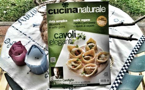 rivista cucina naturale cucina naturale di gennaio e in edicola agoranews