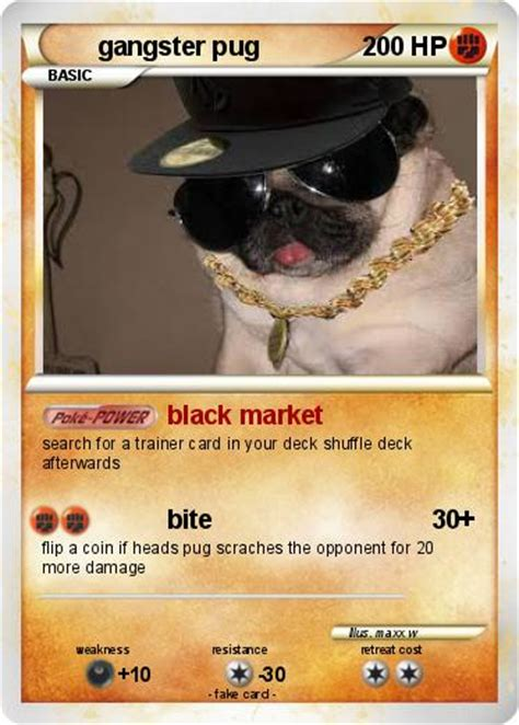gangster pug pok 233 mon gangster pug 2 2 black market my card