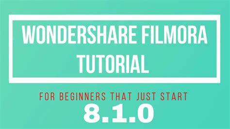 tutorial filmora wondershare wondershare filmora tutorial for beginners that just start