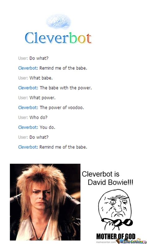 David Bowie Meme - david bowie is cleverbot by fangykins meme center