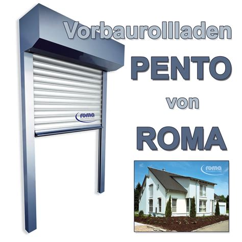 roma markisen roma rollladen vorbauelement system pento rollladen und