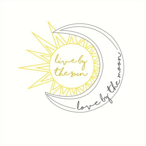 live by the sun love by the moon tattoo quot live by the sun by the moon quot prints by