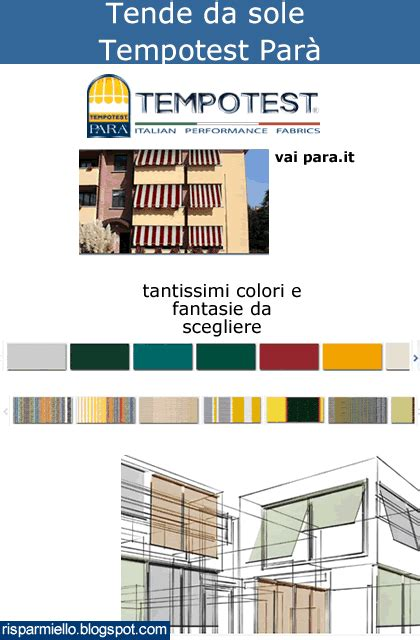 Tende Da Sole Parà Tempotest by Risparmiello Tende Da Sole Tempotest Catalogo E Prezzi