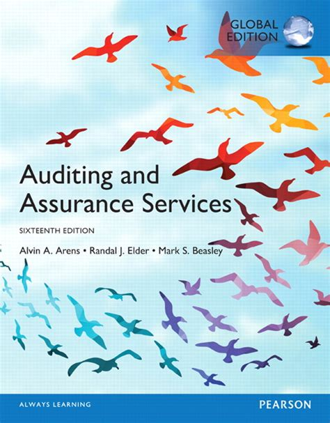 Auditing And Assurance Services 16e Arens auditing and assurance services global edition 16th