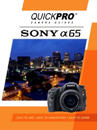 sony a65 instructional camera guide by quickpro   quickpro