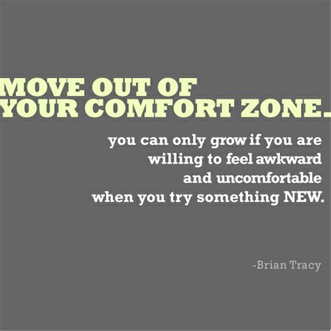 famous quotes about comfort zone quote pictures brian tracy move out of your comfort zone