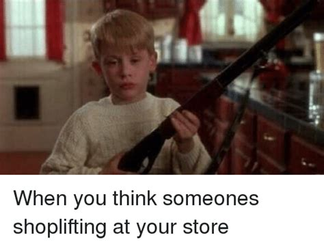 Shoplifting Meme - when you think someones shoplifting at your store retail