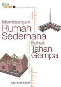 Membangun Dapur Apik Nyaman buku membangun rumah sederhana tahan gempa griya kreasi