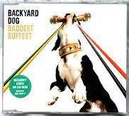 baddest ruffest backyard dog artists b part 2 cd single at matt s cd singles