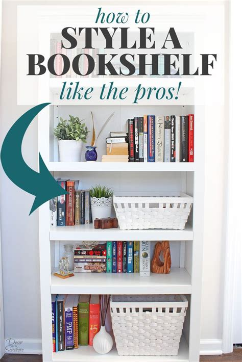 how to a bookcase how to style a bookshelf like the pros book