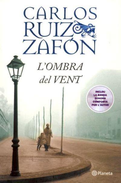 libro lombra del vent l ombra del vent cd carlos ruiz zaf 243 n libro en fnac es