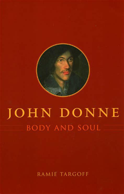 John Donne Body And Soul Targoff