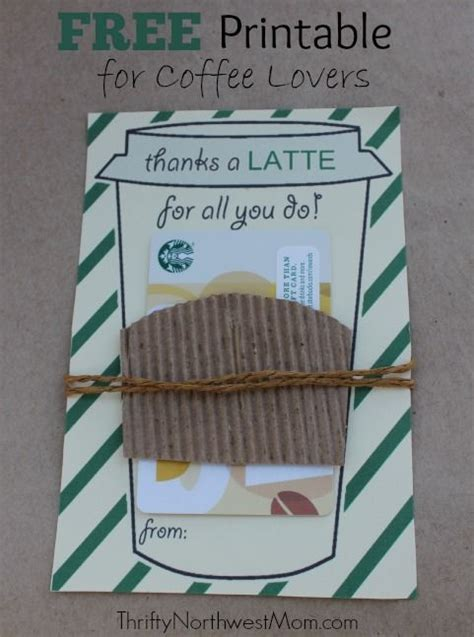 Thanks A Latte Starbucks Gift Card Template by Thanks A Latte Free Printable Great Idea For