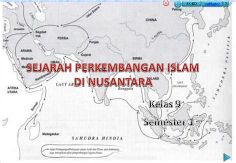 film sejarah masuknya islam di nusantara ppt sejarah perkembangan islam di nusantara powerpoint