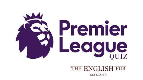 epl quiz 2017 premier league quiz the english pub