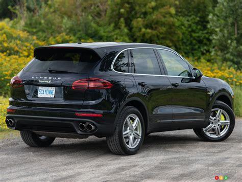 2015 porsche cayenne s e hybrid review car reviews auto123