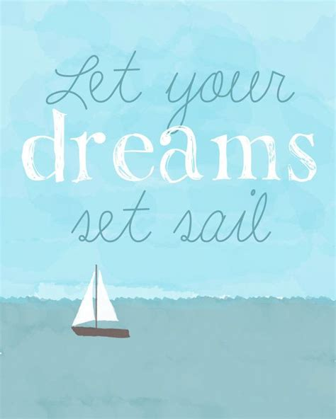 printable nautical quotes let your dreams set sail printable nautical art for