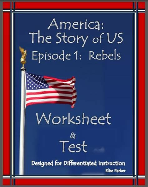 America The Story Of Us Rebels Worksheet by America The Story Of Us Episode 1 Quiz And Worksheet History Channel American Revolution And
