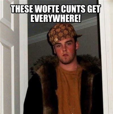 Meme Creator Memes Memes Everywhere Meme Generator At - meme creator these wofte cunts get everywhere meme
