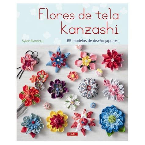 imagenes flores de tela flores de tela kanzashi las tijeras m 225 gicas
