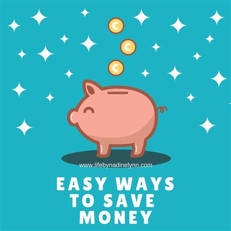 Easy Ways To Economize by Easy Ways To Save Money By Nadine
