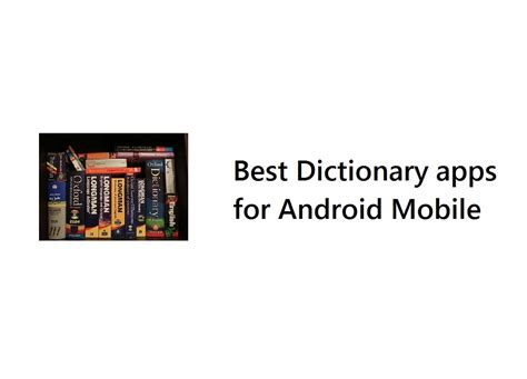 dictionary for mobile best dictionary apps for android mobile techieswag