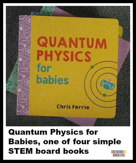 quantum information for babies baby books quantum physics for babies one of four simple stem board