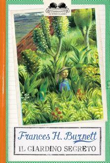il giardino segreto frasi frasi di quot il giardino segreto quot frasi libro frasi