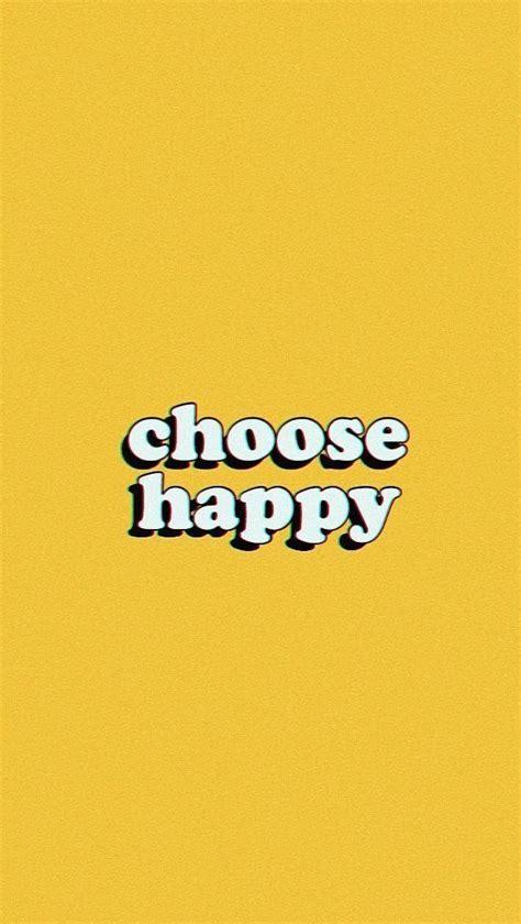 pin  julia rose  words    happy wallpaper