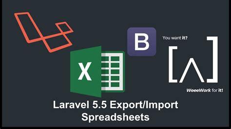 tutorial install laravel 5 laravel 5 5 export import excel 1 installation laravel