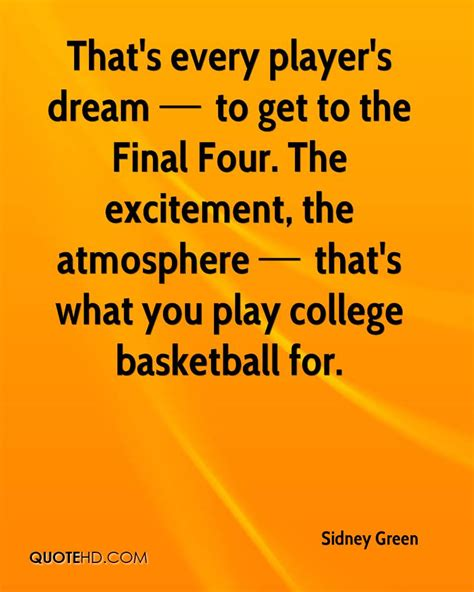 ncaa tournament funny quotes sidney green quotes quotehd
