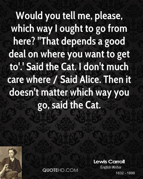 Ways To Cope When You Need To Escape by Lewis Carroll Quotes Quotehd