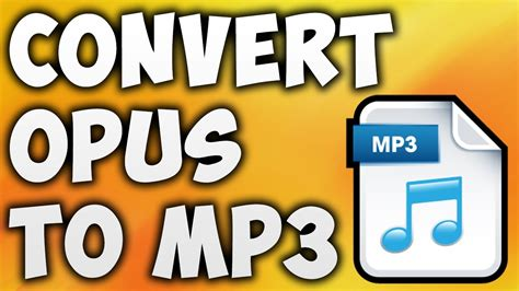 converter opus to mp3 how to convert opus to mp3 online best opus to mp3