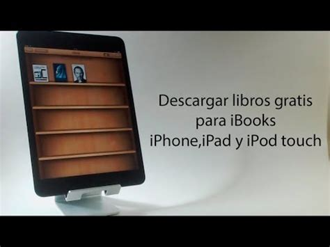 descargar libros gratis para ipad air descargar libros gratis para ibooks iphone ipad y ipod youtube