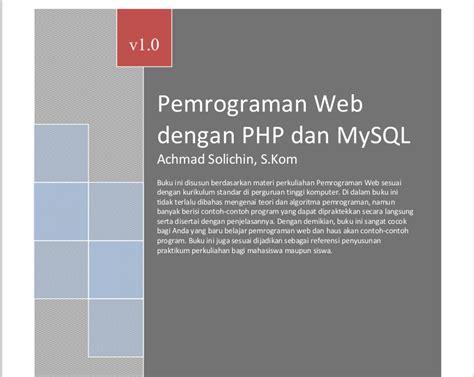 belajar membuat web dengan php dan mysql ebook belajar bahasa pemrograman php dan mysql tutorialpedia