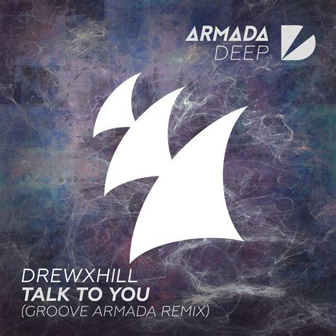 download mp3 armada remix talk to yougroove armada remix maxi single drewxhill