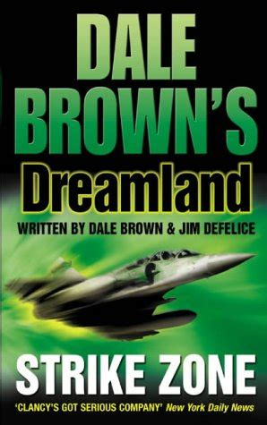 strike books strike zone dale brown s dreamland book 5 by chris kyle