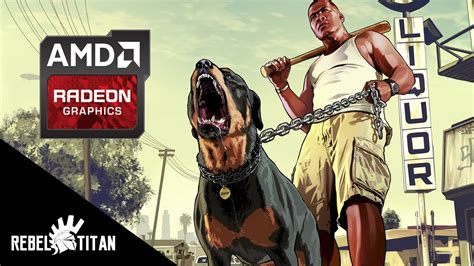 how to your in gta 5 how to run gta v smoothly in your amd gpu dual cpus