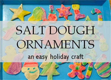 two year olds christmas crafts craft salt dough ornaments south shore mamas
