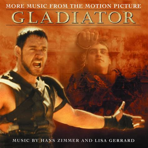 gladiator film score lyrics more music from the motion picture quot gladiator quot