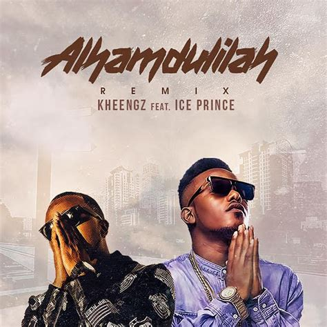 download mp songs of prince download mp3 kheengz ft ice prince alhamdulilah remix
