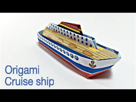 how to make a paper cruise boat cruise ship tutorial easy ship origami youtube