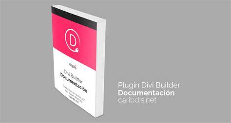 themes en espanol divi builder por elegant themes documentaci 243 n en