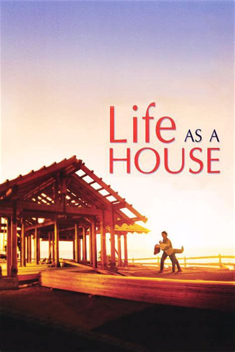 life as a house life as a house movie review film summary 2001 roger ebert
