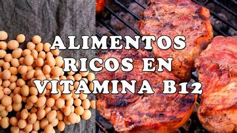 alimentos que contienen vitaminas b12 alimentos ricos en vitamina b12 alimentos que contienen