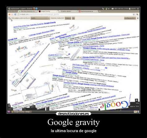 imagenes google gravity im 225 genes y carteles de gravity pag 7 desmotivaciones